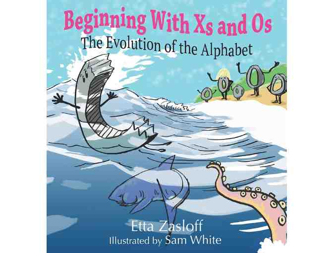 Beginning With Xs and Os: The Evolution of the Alphabet ($17 Value)