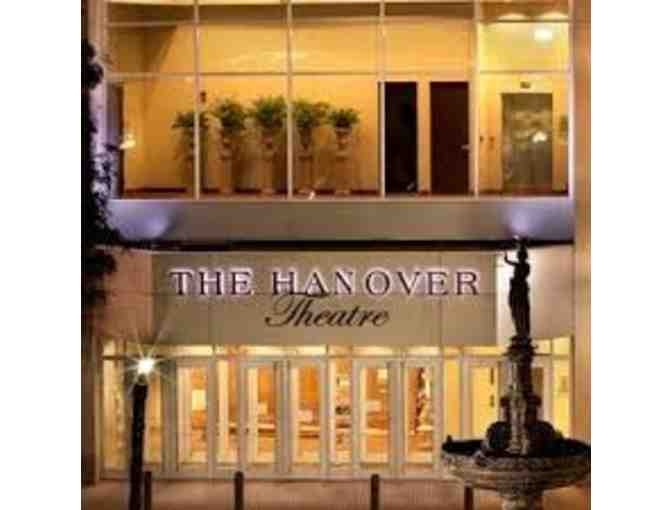 Pack of 4 Hanover Theater Tickets & Worcester Restaurant Group Dinner Gift Card - Photo 1