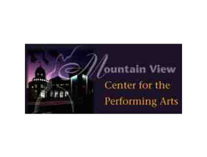 2 Tickets to a Performance at the Mountain View Center for the Performing Arts - Photo 1