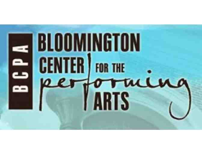Two Tickets - Bloomington Center for the Performing Arts
