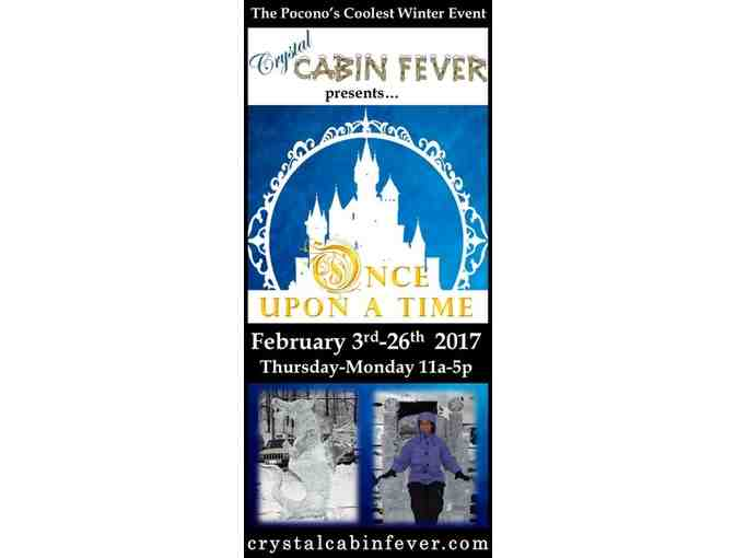 4 Pack of Passes to 2018 Ice Tour @ Crystal Cabin Fever