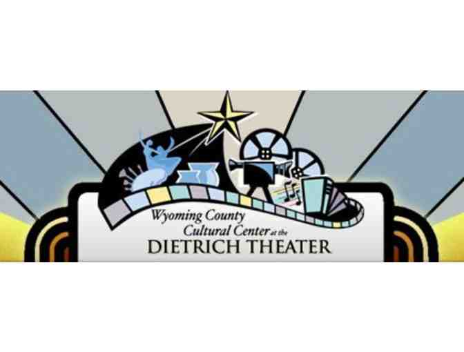 10 Theater Tickets Wyoming County Cultural Center/ Dietrich Theater