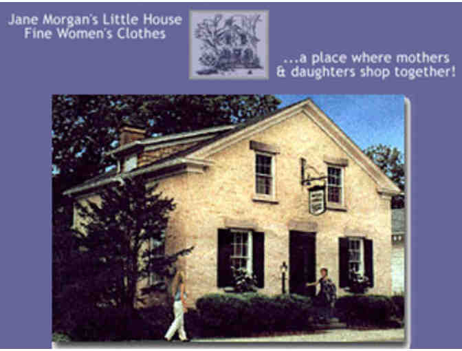 Jane Morgan's Little House offers a Clothing Certificate