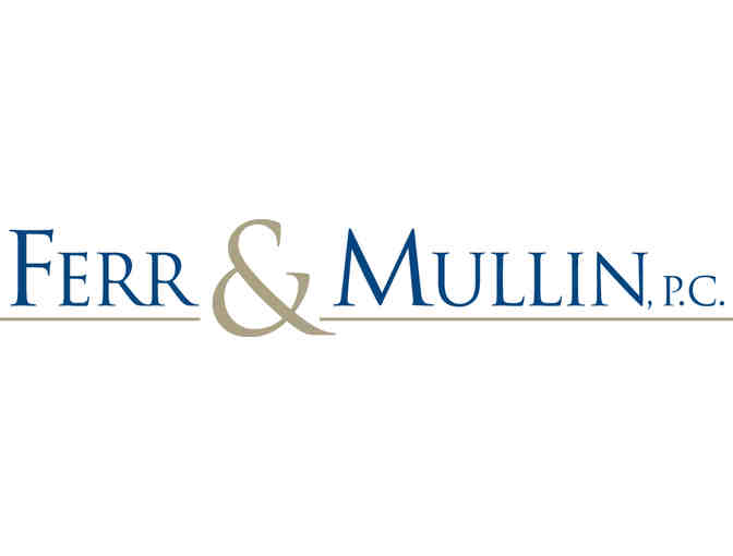 Ferr & Mullin Legal Representation for the Purchase of Home