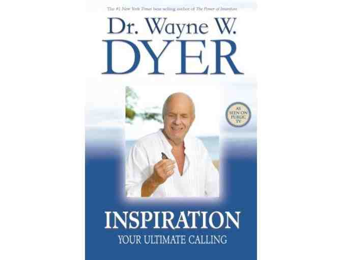 Inspiration Your Ultimate Calling by Dr. Wayne Dyer