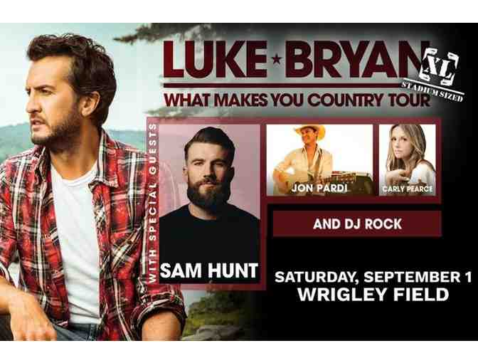 2 Tickets to Luke Bryan on Saturday, Sept. 1 at Wrigley Field