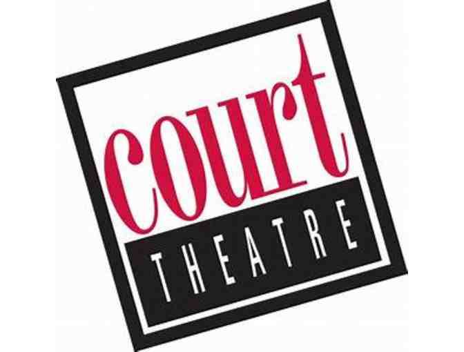 Tickets to Court Theater