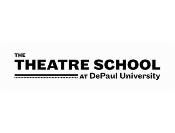 Tickets to The Theatre School at DePaul University