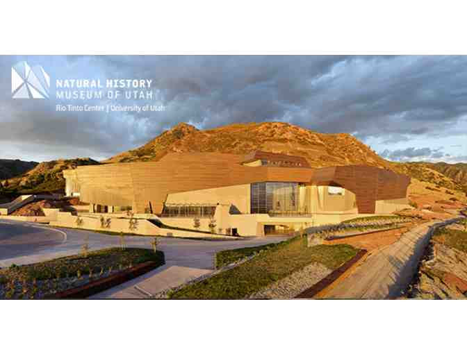 Natural History Museum of Utah, SLC- One day Pass for up to Four People