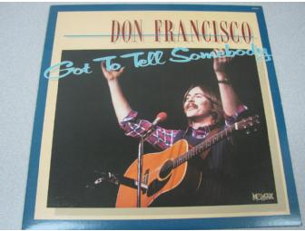 Don Francisco 'Got To Tell Somebody' Vinyl Album